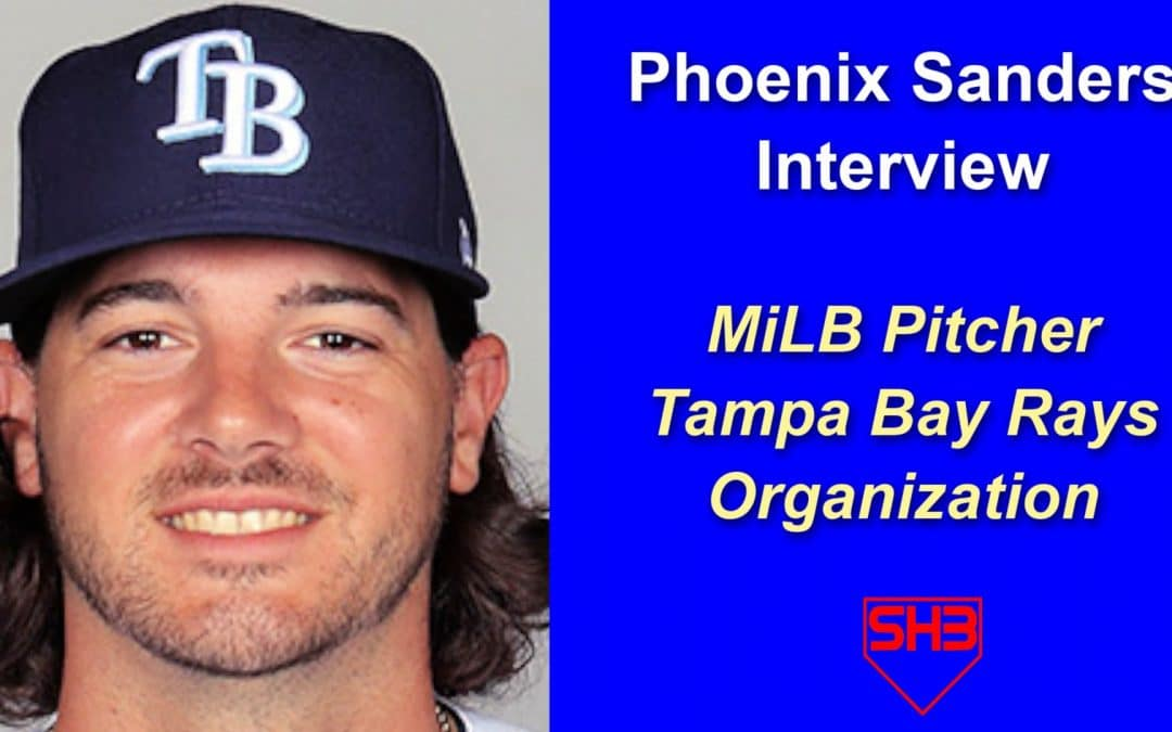Interview: MiLB Pitcher Phoenix Sanders